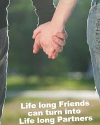 Life long friends can turn into Life long Partners!