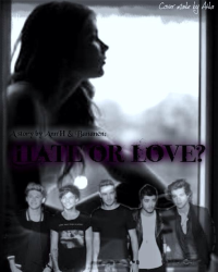 Hate or Love? - One Direction