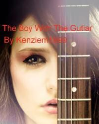 The Boy With The Gutair ( A Niall Horan Fanfiction )