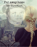 Far Away from Home - One Direction
