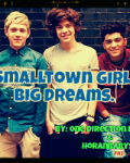 Smalltown Girl. Big Dreams * ON HOLD*