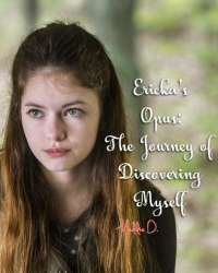 Ericka's Opus: The Journey of Discovering Myself