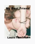 My best friend Louis Tomlinson