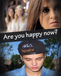 Are you happy now? - Justin Bieber