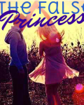 The False Princess~ A Niall FanFic