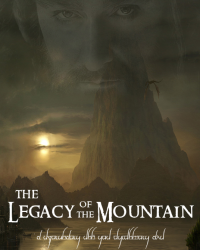The Legacy of the Mountain