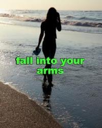Fall into your Arms