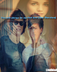 You will always be my first love {One Direction}