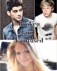 Broken and Confused (One Direction Fan Fiction)