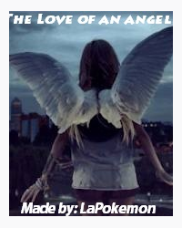 Book 3: The Love of an Angel