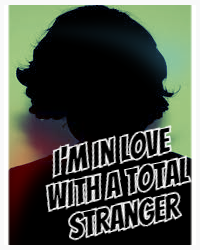 I'm In Love With A Total Stranger (Sequel to IILWMBF)