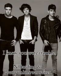 I knew you were trouble - 1D Story.