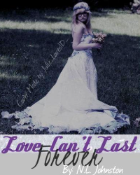 Love Can't Last Forever