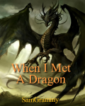 When I Met A Dragon