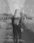 Confessed to you [1D] +13