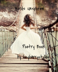 Words Unspoken *Poetry Book*
