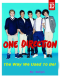 The Way We Used To Be! (1D Love Story)