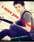 I miss you so much - Billy Unger