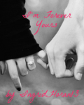 I'm Forever Yours (Sequel to She's Not Afraid)
