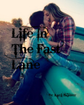 Life in the Fast Lane ( The One Sequel)