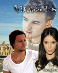 The Life As Your Sister ~ 1D