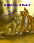 A Change Of Heart (Warriors Fan-Fic)