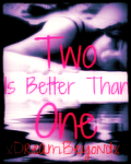 Two Is Better Than One (1D)
