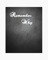 Remember Why