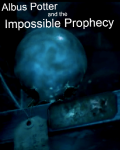 Albus Potter and the Impossible Prophecy