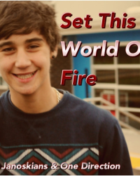 Set This World On Fire