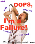 Oops, I'm a Failure! (One Direction fanfic... sort of)