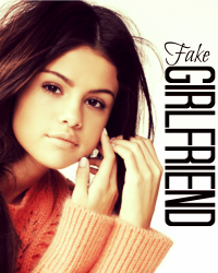Fake Girlfriend (Fanfiction) - Completed