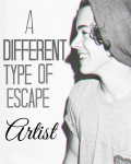 A Different Type of Escape Artist - Harry Styles Fanfiction
