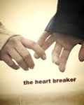 The heart breaker