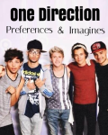 One Direction Preferences & Imagines (On Hold!)