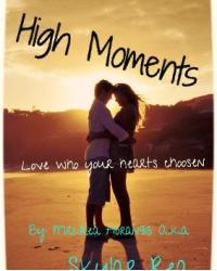 High Moments