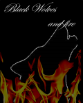Black Wolves and Fire