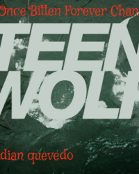 Once bitten forever Changed (Teen Wolf)