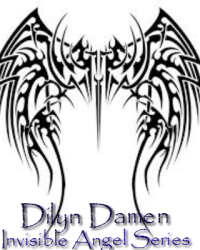 Invisible Angel series: Dilyn Damen