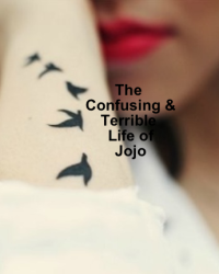 The Confusing and terrible life of Jojo
