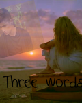 Three words, she wished, she could say(1D)