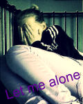 Let me alone