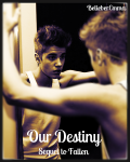 Our Destiny (Sequel to Fallen)