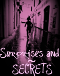 Surprises and Secrets