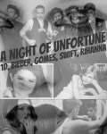 A Night of Unfortune(1D, Bieber, Gomez, Swift, Rihanna)