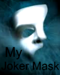 My Joker Mask