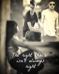 The right choice, isn't always right... (1D&JB)