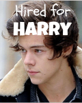 Hired for Harry