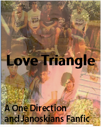 Love Triangle (A One Direction & Janoskians Fanfic)