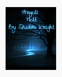 Angels Hell - Prologue- part one